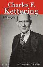 Charles F. Kettering : a biography