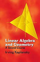 Linear algebra and geometry : a second course