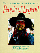 People of legend : Native Americans of the Southwest