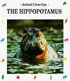 The hippopotamus, river horse