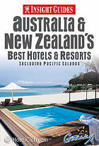 Australia & New Zealand's best hotels & resorts : including Pacific Islands