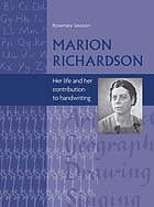 Marion Richardson : her life and her contribution to handwriting