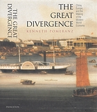 The great divergence : China, Europe, and the making of the modern world economy