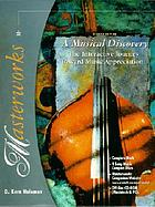 Masterworks : a musical discovery