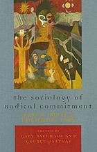 The sociology of radical commitment : Kurt H. Wolff's existential turn