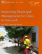 Improving municipal management for cities to succeed an IEG special study