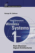 Third generation wireless systems post-Shannon signal architectures