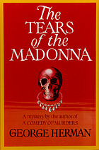 The tears of the Madonna