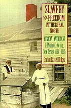 Slavery and freedom in the rural North : African Americans in Monmouth County, New Jersey, 1665-1865