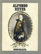 Alfonso Reyes : iconografía