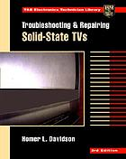 Troubleshooting and repairing solid-state TVs