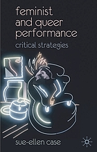 Feminist and queer performance : critical strategies