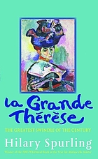 La grande Therese : the unknown scandal that ruined the Matisse family