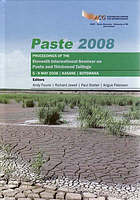 Paste 2008 : proceedings of the eleventh International Seminar on Paste and Thickened Tailings : 5-9 May 2008, Kasane, Botswana