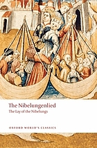 The Nibelungenlied : the lay of the Nibelungs