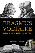 Erasmus and Voltaire : why they still matter