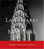 The landmarks of New York : an illustrated record of the city's historic buildings
