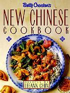 Betty Crocker's new Chinese cookbook : recipes