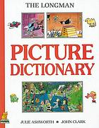 Longman picture dictionary, American English