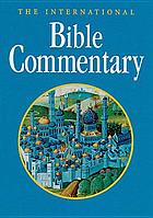 The international Bible commentary : a Catholic and ecumenical commentary for the twenty-first century