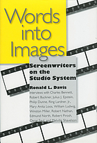 Words into images : screenwriters on the studio system