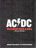 AC/DC maximum rock n roll : delux edition