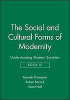 Social and cultural forms of modernity