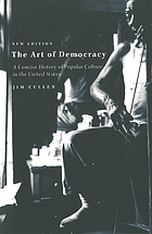 The art of democracy : a concise history of popular culture in the United States