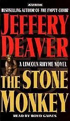 The stone monkey [a Lincoln Rhyme novel]