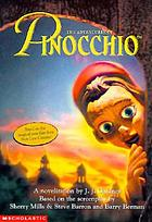 The adventures of Pinocchio : a novelization