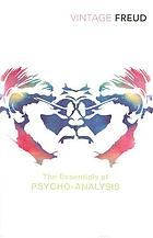 The essentials of psycho-analysis