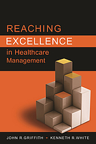 Reaching excellence in healthcare management