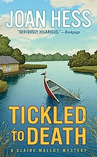 Tickled to death : a Claire Malloy mystery