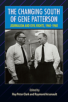 The changing South of Gene Patterson : journalism and civil rights, 1960-1968