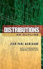 Distributions; an outline