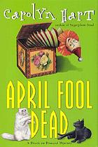April fool dead : a death on demand mystery