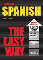 Barron's Spanish the easy way