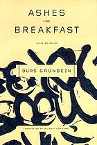 Ashes for breakfast : selected poems