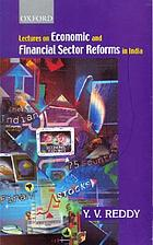 Lectures on economic and financial sector reforms in India