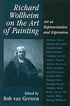 Richard Wollheim on the art of painting : art as representation and expression