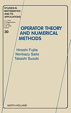 Operator theory and numerical methodsOperator theory and numerical methods