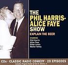 Phil Harris - Alice Faye show Duffy's Tavern