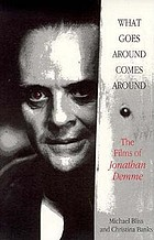 What goes around comes around : the films of Jonathan Demme