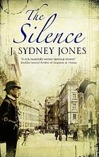 The silence : a Viennese mystery
