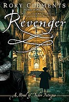Revenger : a novel of Tudor intrigue