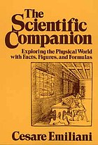 The scientific companion : exploring the physical world with facts, figures, and formulas