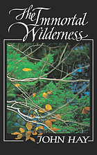 The immortal wilderness