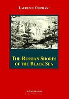 The Russian shores of the Black Sea