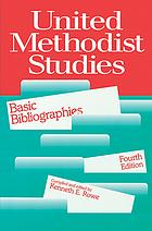 United Methodist studies : basic bibliographies