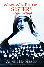 Mary MacKillop's sisters : a life unveiled